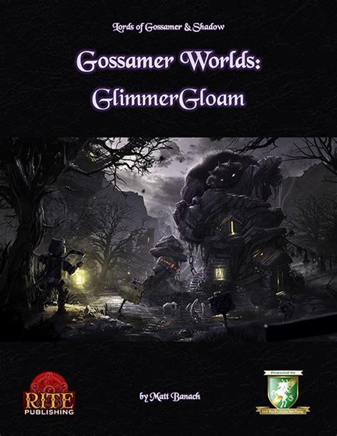 gossamer worlds glimmergloam diceless rite publishing