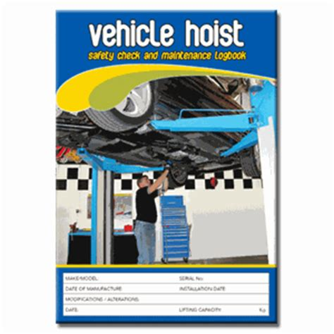 Background Check After Starting Vehicle Hoist Safety Check Logbook Buy Commercial Logbook Personalised