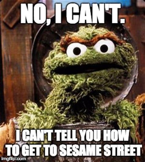Oscar The Grouch Meme - oscar the grouch imgflip