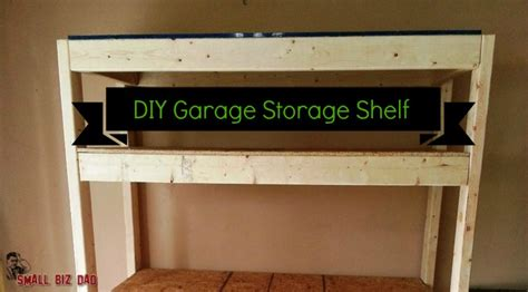Diy Garage Storage Nz Build A Cheap Garage Storage Shelf Small Biz