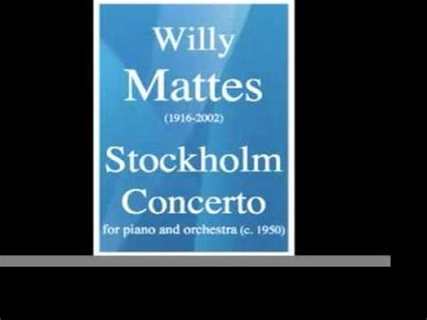 willy mattes willy mattes charles wildman stockholm concerto for