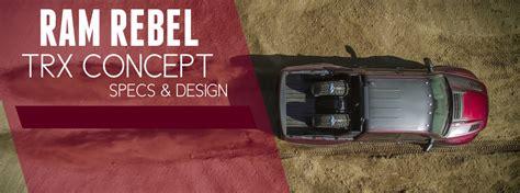 Ram Rebel Horsepower by Ram Rebel Trx Concept With 575 Horsepower