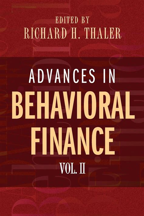 misbehavioral economics volume 1 books advances in behavioral finance volume ii the roundtable