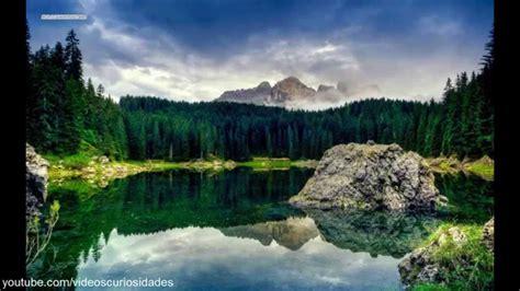 imagenes de paisajes bonitas los paisajes mas hermosos del mundo con musica imagenes
