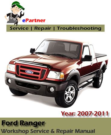 how to download repair manuals 2007 ford ranger seat position control ford ranger service repair manual 2007 2011 automotive service repair manual