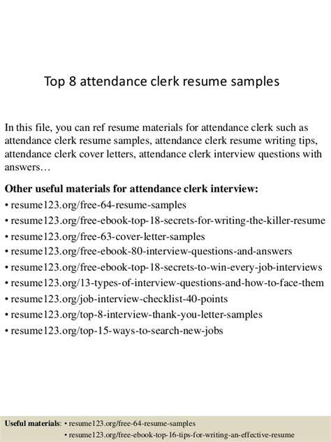 Attendance Clerk Sle Resume by Top 8 Attendance Clerk Resume Sles
