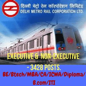 Mba In Delhi Metro by Delhi Metro Rail Recruitment 2016 Executive Non Executive