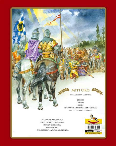 cavalieri della tavola rotonda i cavalieri della tavola rotonda giunti editore