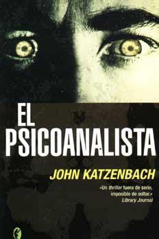 libro el psicoanalista de john katzenbach pdf entre mis libros y yo el psicoanalista john katzenbach
