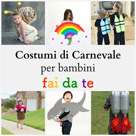 vestiti di carnevale per bambini fatti in casa costumi di carnevale per bambini fai da te babygreen