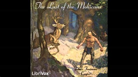 The Last Of The Mohicans Book Report The Last Of The Mohicans Audiobook Part 1 Youtube