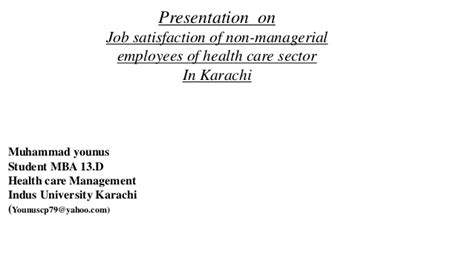 Mba Ppt On Satisfaction by Presentation On Satisfaction Of Healthcare Employe