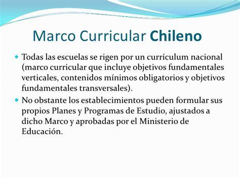 Modelo Curricular Nacional Chile Y La Evoluci 243 N De Sus Pol 237 Ticas Educativas