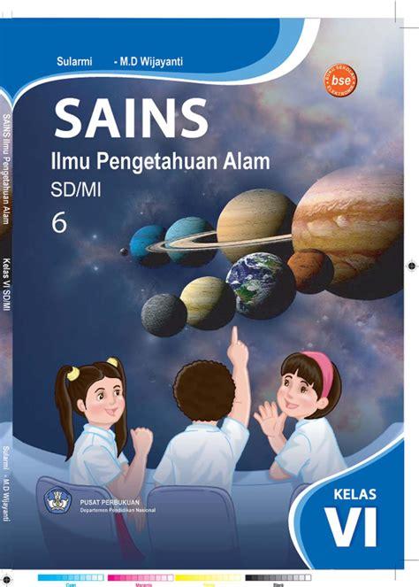 Esps Ilmu Pengetahuan Alam Kelas 6 Sd Mi kelas 6 sains ilmu pengetahuan alam sularmi by yeti herawati issuu