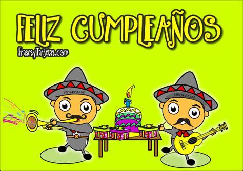 imagenes de feliz cumpleaños con mariachis tarjetas de cumplea 241 os las ma 241 anitas en hd gratis para