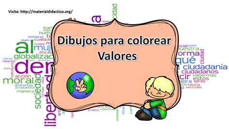 imagenes animadas sobre los valores dibujos para colorear valores material did 225 ctico y