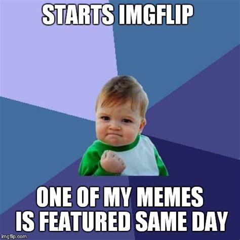 Success Kid Meme Creator - success kid meme imgflip