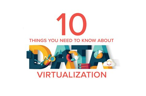 10 things you need to know about data virtualization data virtualization and modern data