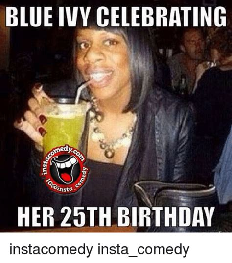 Funny Meams - blue ivy celebrating medyo insta her 25th birthday