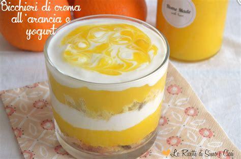 torta allo yogurt bicchieri bicchieri di crema all arancia e yogurt