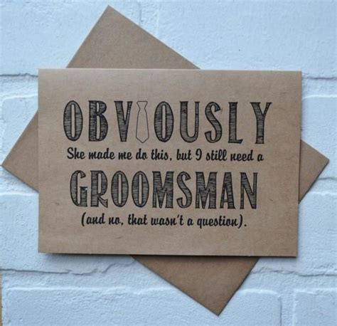Obviously This Was Her Idea But I Still Need A Groomsman Card Funny Groomsmen Cards Kraft Bridal Free Groomsman Card Template