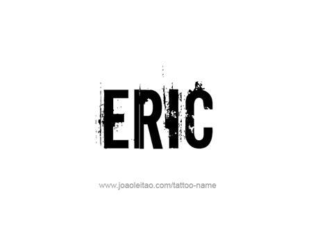 Tattoo Name Eric | eric name tattoo designs