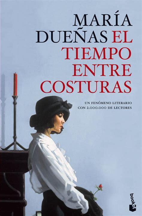 libro the time in between el tiempo entre costuras mara dueas libro en papel 9788499981833