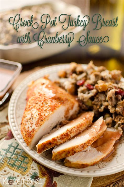 turkey breast crock pot recipe crock pot turkey breast with cranberry sauce page 2 of 2