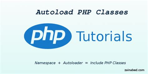 tutorial php namespace php tutorials autoload php classes tutorials for