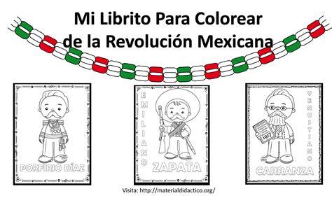 imagenes para trabajar la revolucion mexicana mi librito para colorear de la revoluci 243 n mexicana