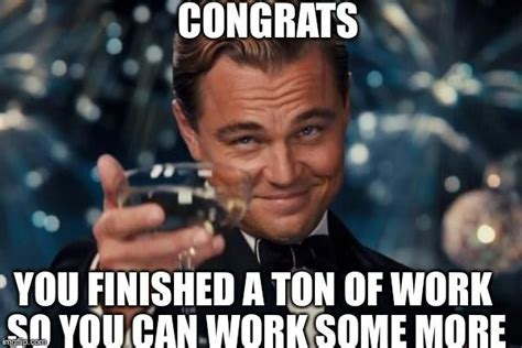Finish Work Meme - funny finish work meme picture quotesbae