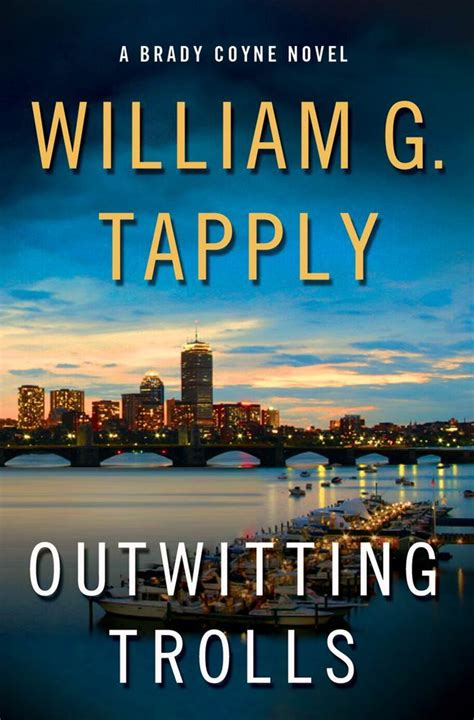state of play a brady hawk novel volume 7 books outwitting trolls william g tapply macmillan