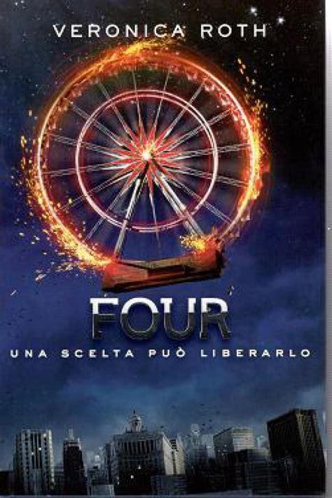 libro cuatro divergent trilogy four una scelta pu 242 liberarlo