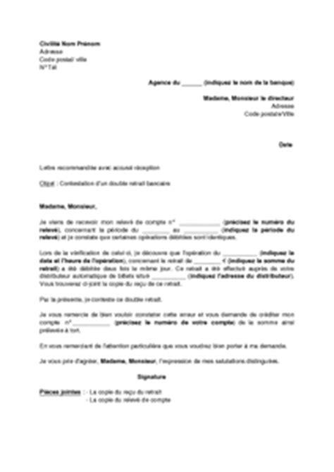 Lettre De Garantie Bancaire Visa Lettre De Contestation D Un Retrait Sur Un Relev 233 De Compte Bancaire Mod 232 Le De Lettre