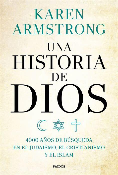 libro una historia de dios una historia de dios planeta de libros