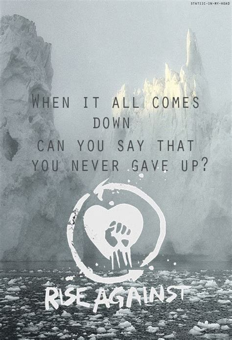 rise against swing away 17 best ideas about rise against lyrics on