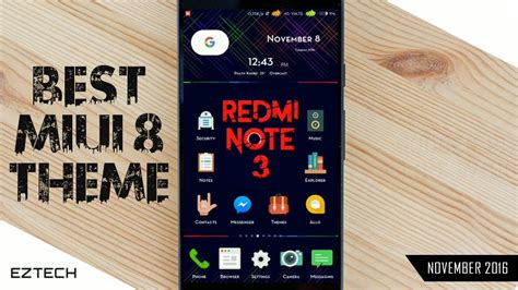 themes mi note 3 best miui 8 theme ever specially for redmi note 3 youtube