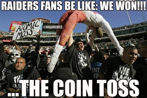 Oakland Raiders Memes - because it s raiders week and someone had to