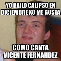 Vicente Fernandez Memes - meme stoner stanley yo bailo calipso en diciembre xq me