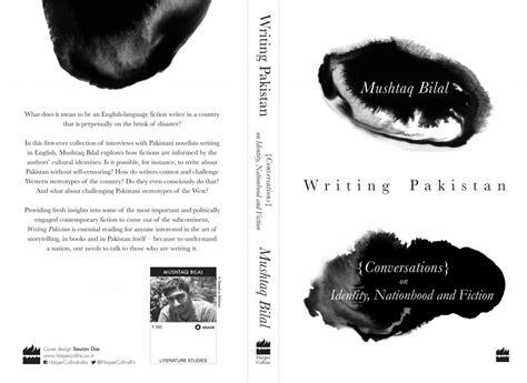themes of pakistani literature in english thoughts on conversations with pakistani english novelists