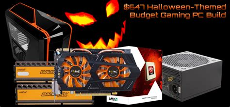 pc themes build 647 halloween themed budget gaming pc build october