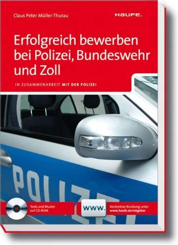 Bewerben Bei Der Polizei Sachsen Erfolgreich Bewerben Bei Polizei Bundeswehr Und Zoll In Zusammenarbeit Mit Der Polizei