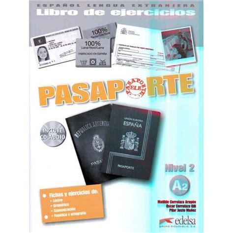 libro pasaporte libro de ejercicios pasaporte libro de ejercicios incluye cd audio nivel 2