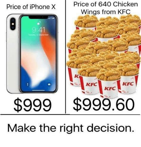 Make A Meme Iphone - price of iphone x price of 640 chicken wings from kfc 941
