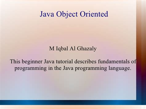 tutorial java object oriented programming oop java