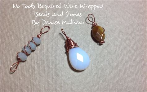 how to wire wrap a bead how to wire wrap and without tools
