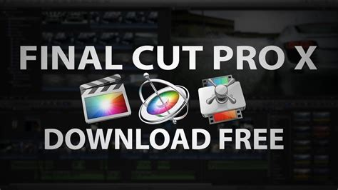 final cut pro download free mac how to download final cut pro x for free mac 2017 youtube