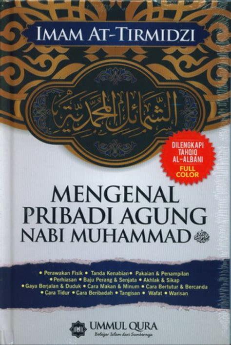 buku biography nabi muhammad bukukita com mengenal pribadi agung nabi muhammad