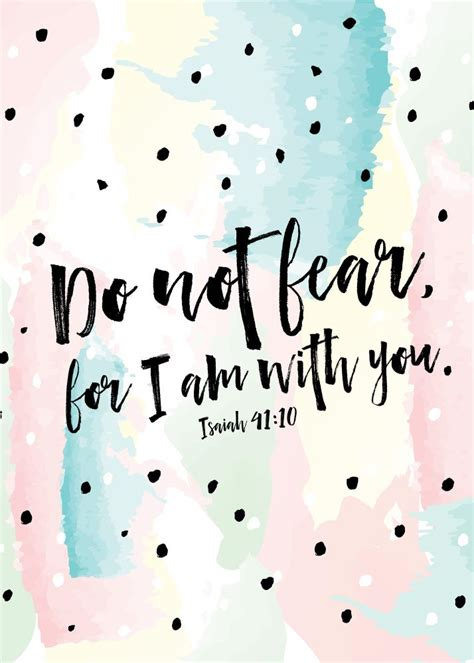 do not fear for i am with you isaiah 41 10 seeds of faith