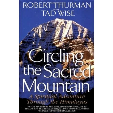 bob a spiritual books circling the sacred mountain a spiritual adventure